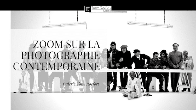 zoom sur la photographie contemporaine Galerie Tony Rocfort